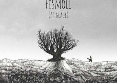 Fismoll – At glade