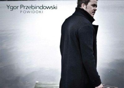Powidoki – Ygor Przebindowski