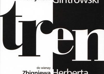 Przemysław Gintrowski – Tren do wierszy Zbigniewa Herberta