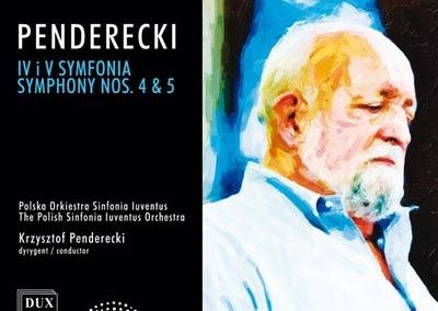 Penderecki – Symphony nos. 4&5